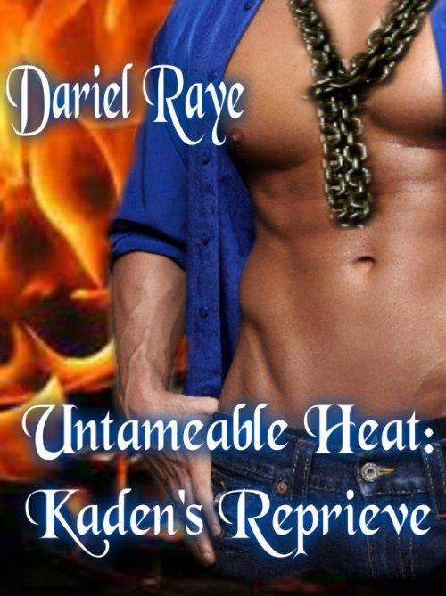 Untameable Heat Kaden's Reprieve